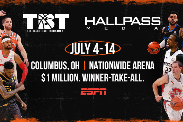 Hallpass Media To Assist The Basketball Tournament Tbt On First Live Basketball Event Since Pandemic Hallpass Media Marketing Agency Orange County